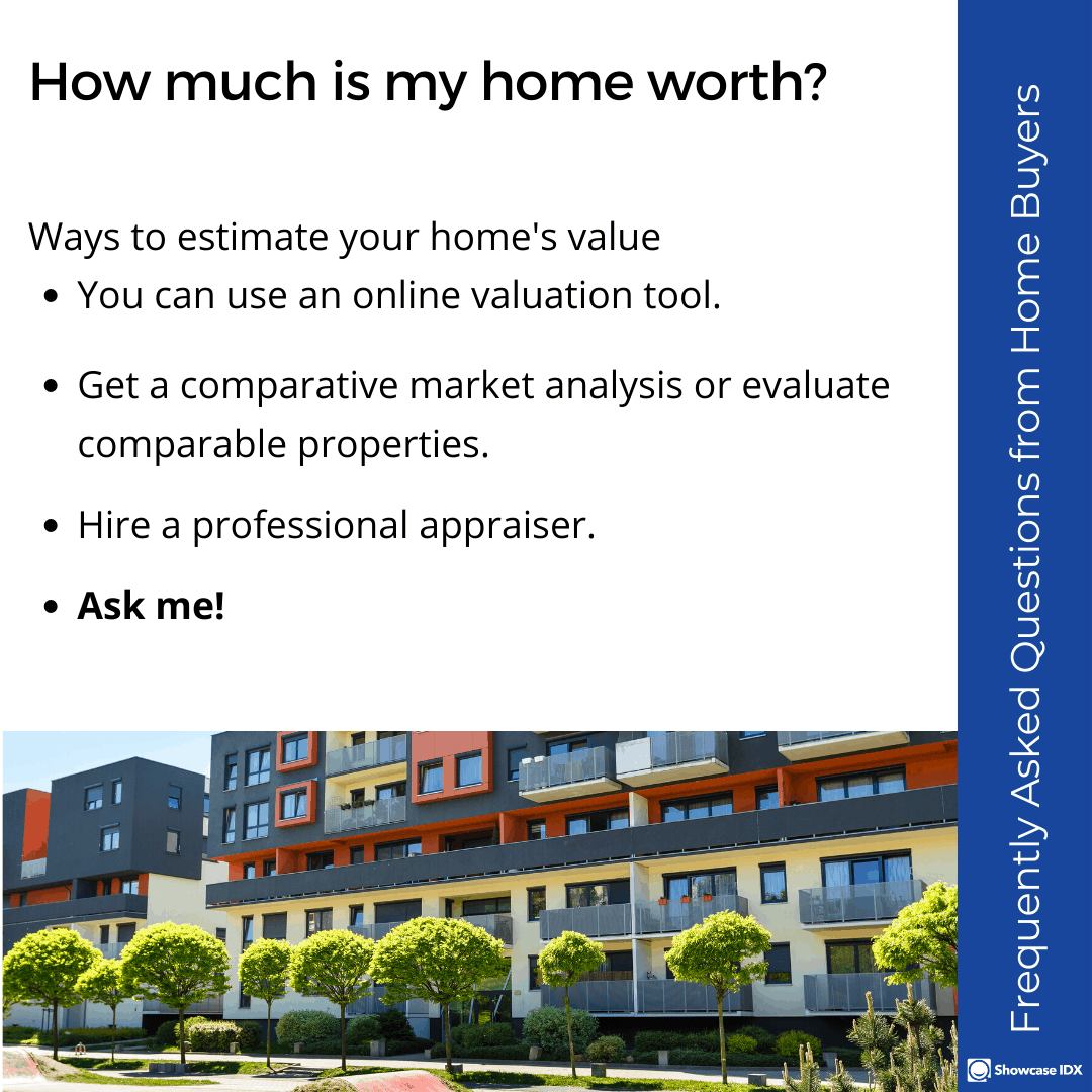 Frequently Asked Questions from Home Buyers how much is my home worth 2