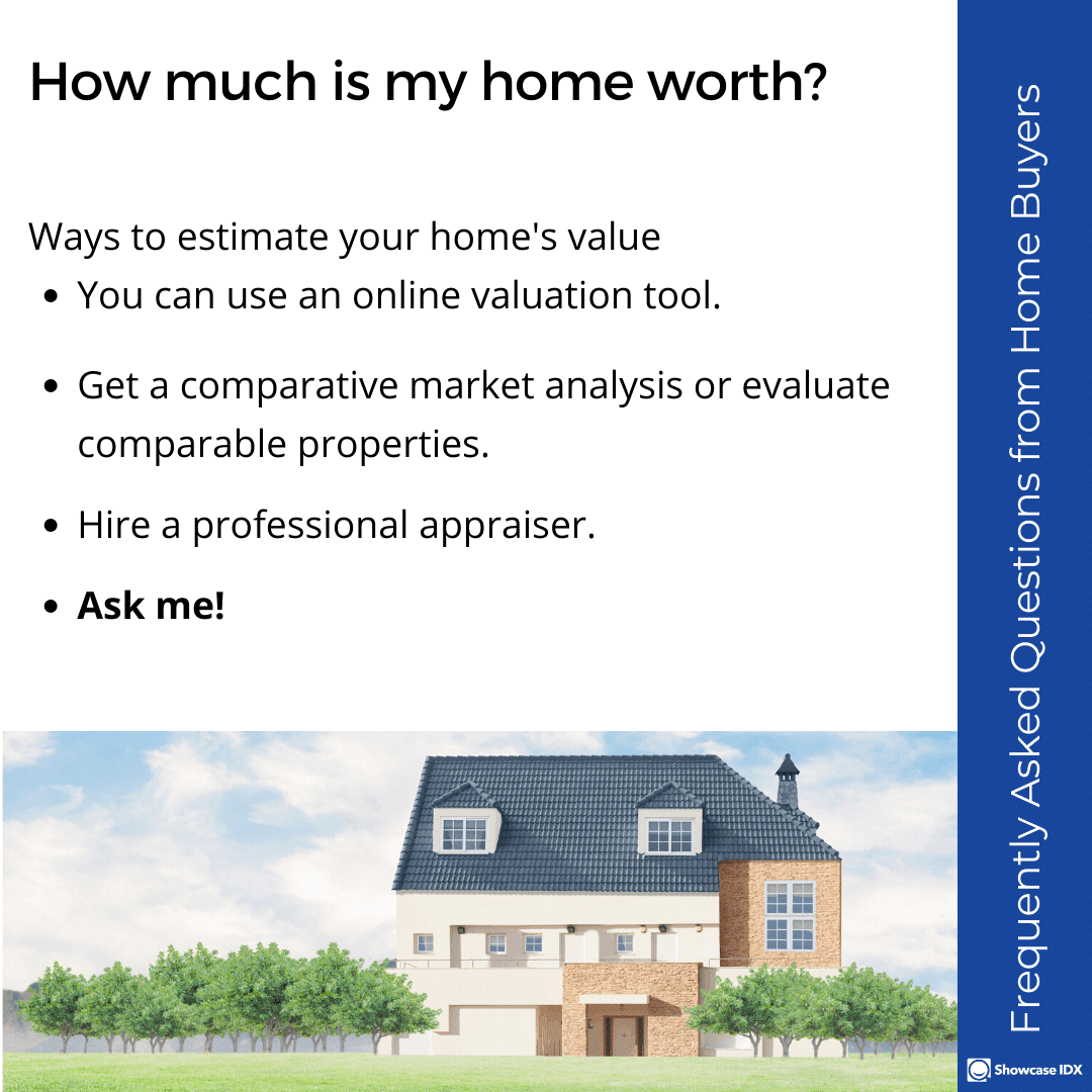 Frequently Asked Questions from Home Buyers how much is my home worth