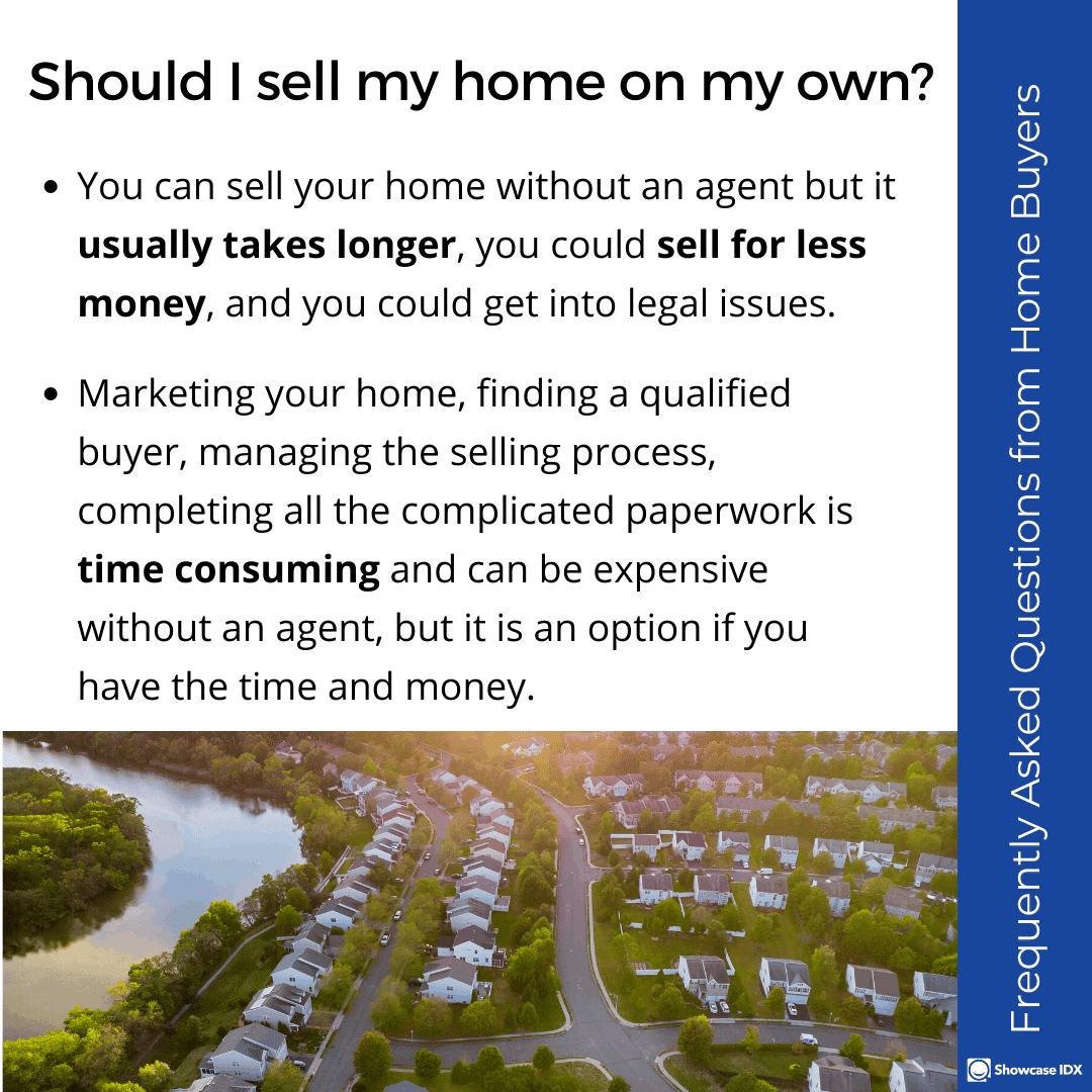 Frequently Asked Questions from Home Buyers should I sell my home on my own