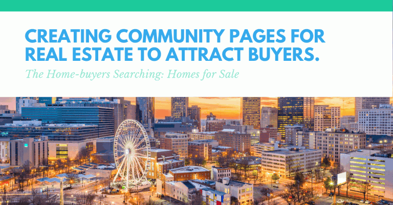 creating-community-pages-for-real-estate-to-attract-buyers