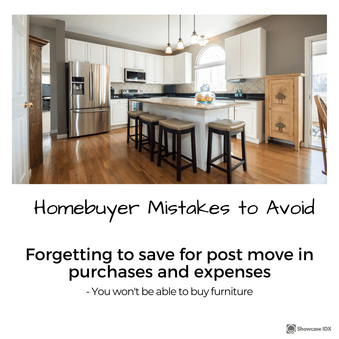 homebuyer mistakes to avoid forgetting to save for post move in expenses