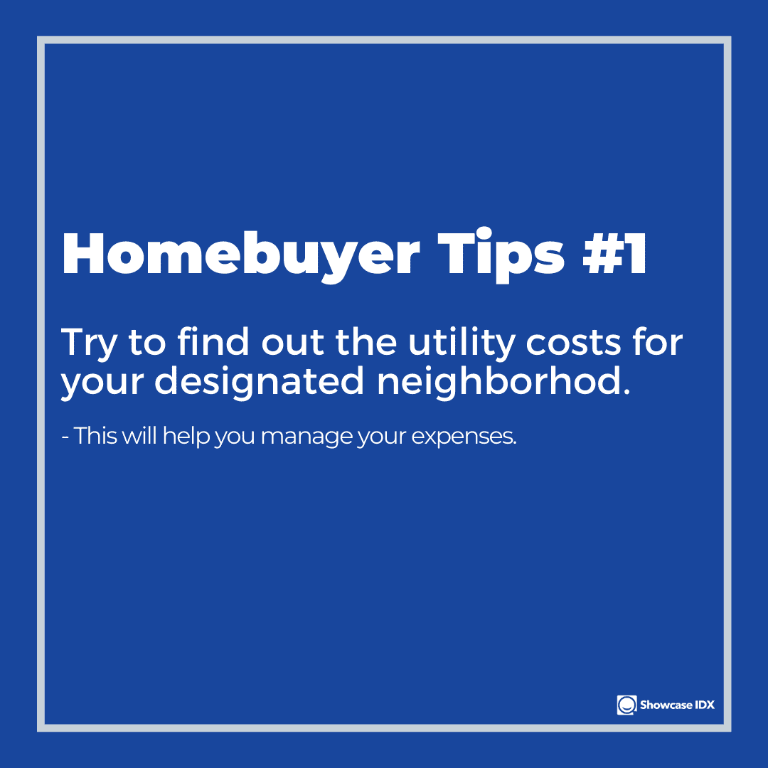 homebuyer tips 1 try to find out the utility costs for your neighborhood