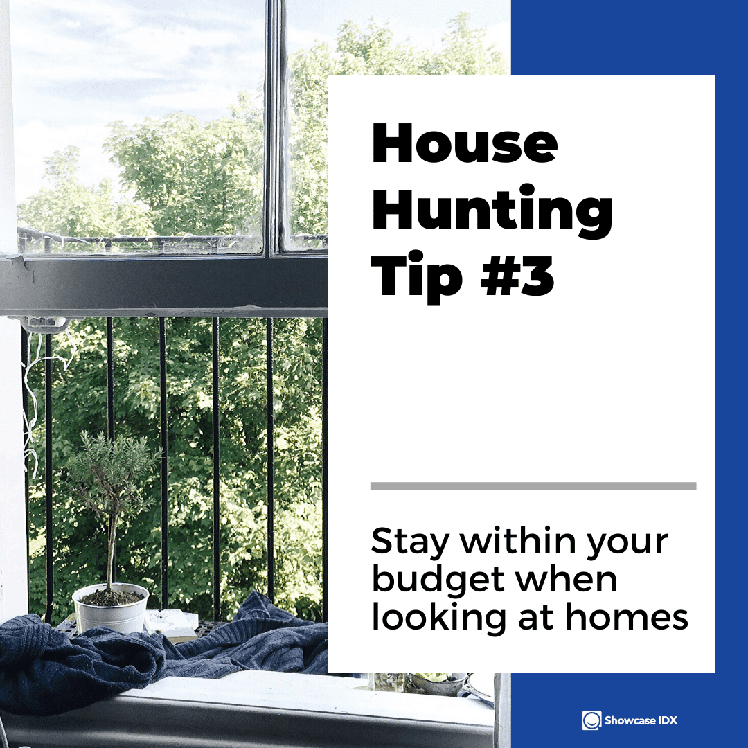 house hunting tip 3 stay within your budget when looking at homes