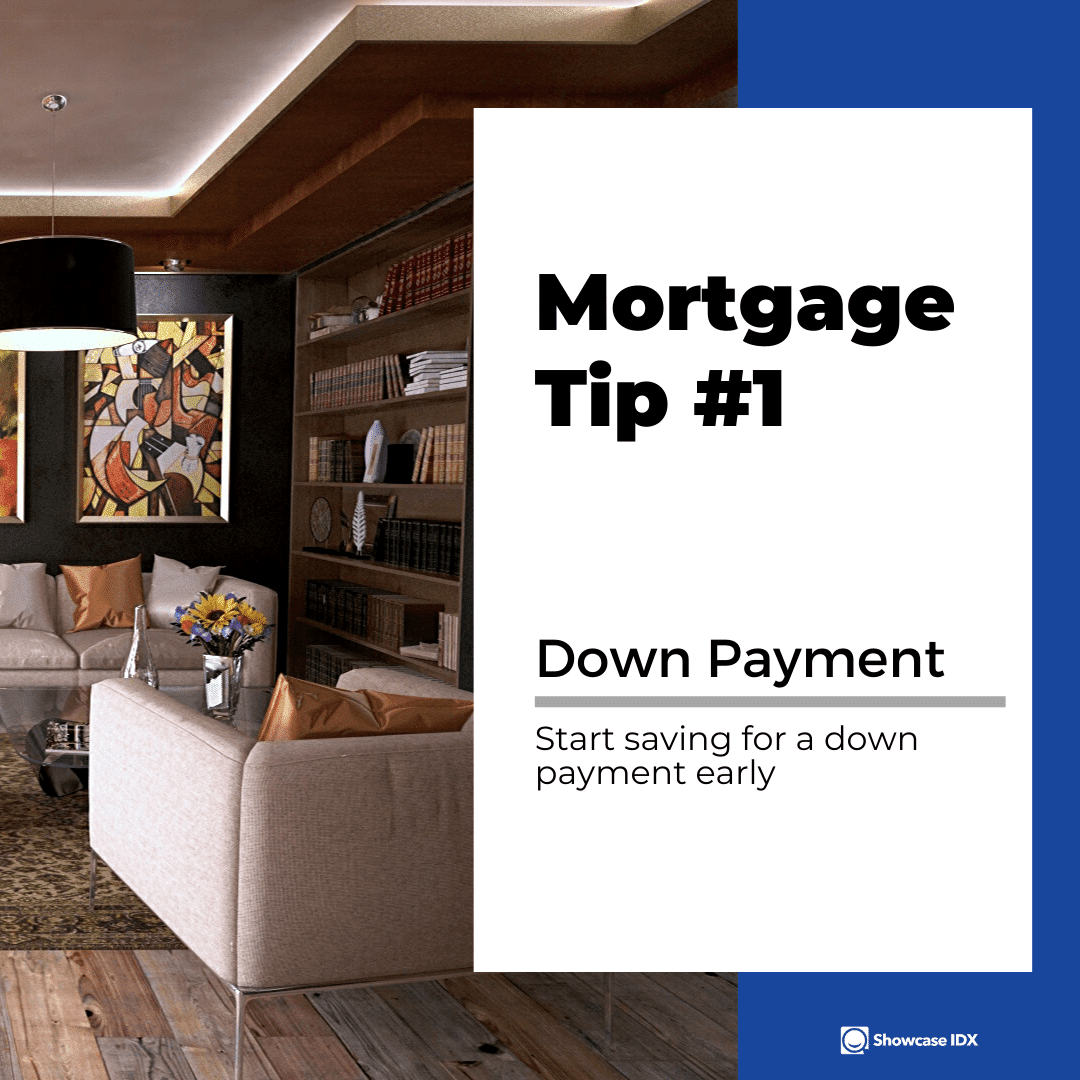 mortgage tips 1 start saving for a down payment early