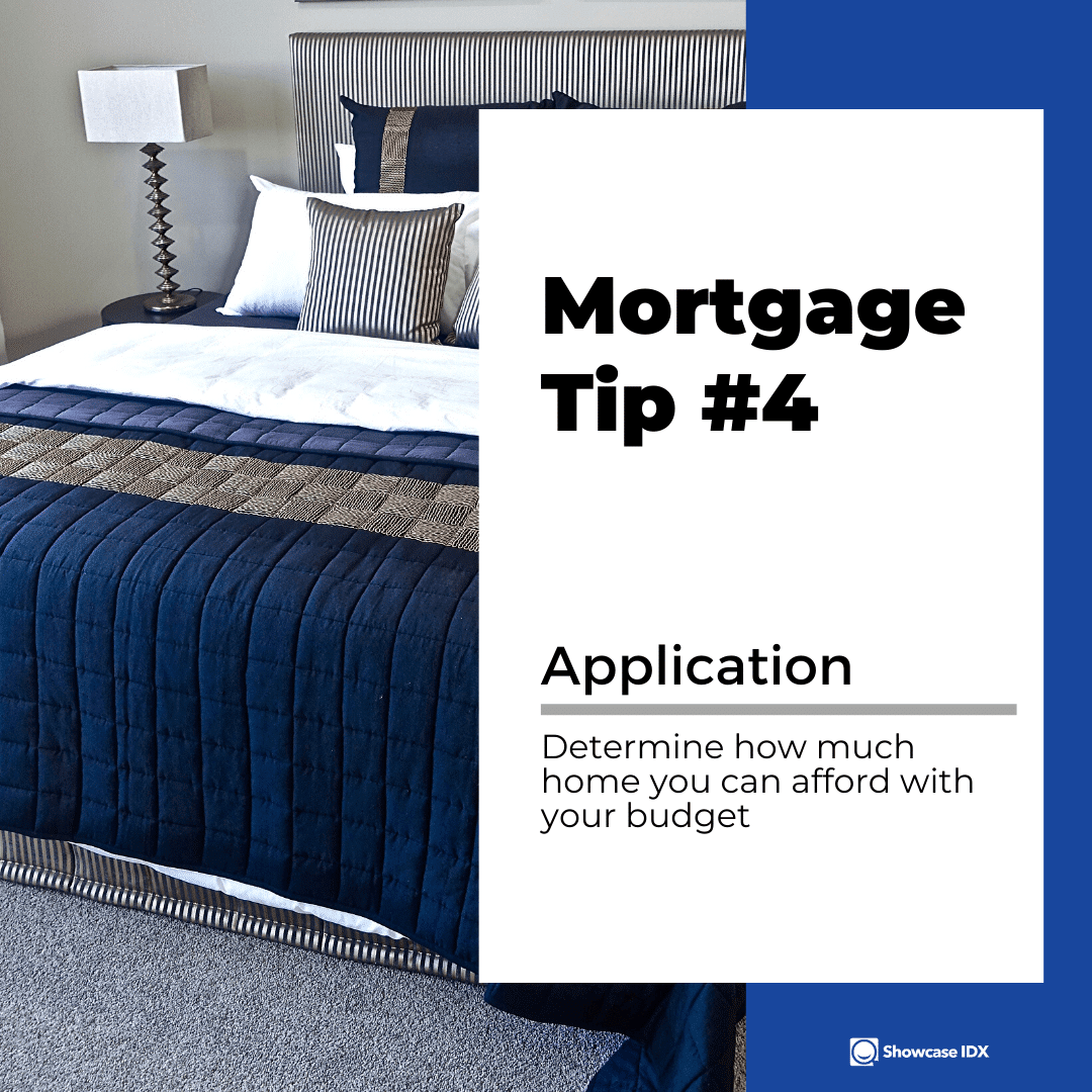 mortgage tips 4 determine how much home you can afford with your budget