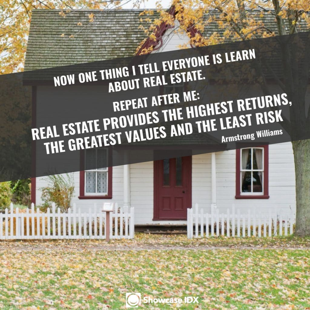 112 Uplifting Real Estate Quotes That Will Inspire You To Be Grow This Year