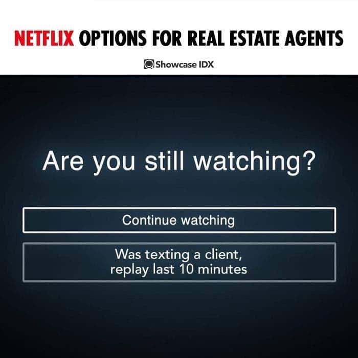 real estate meme - netflix options for real estate agents and Realtors