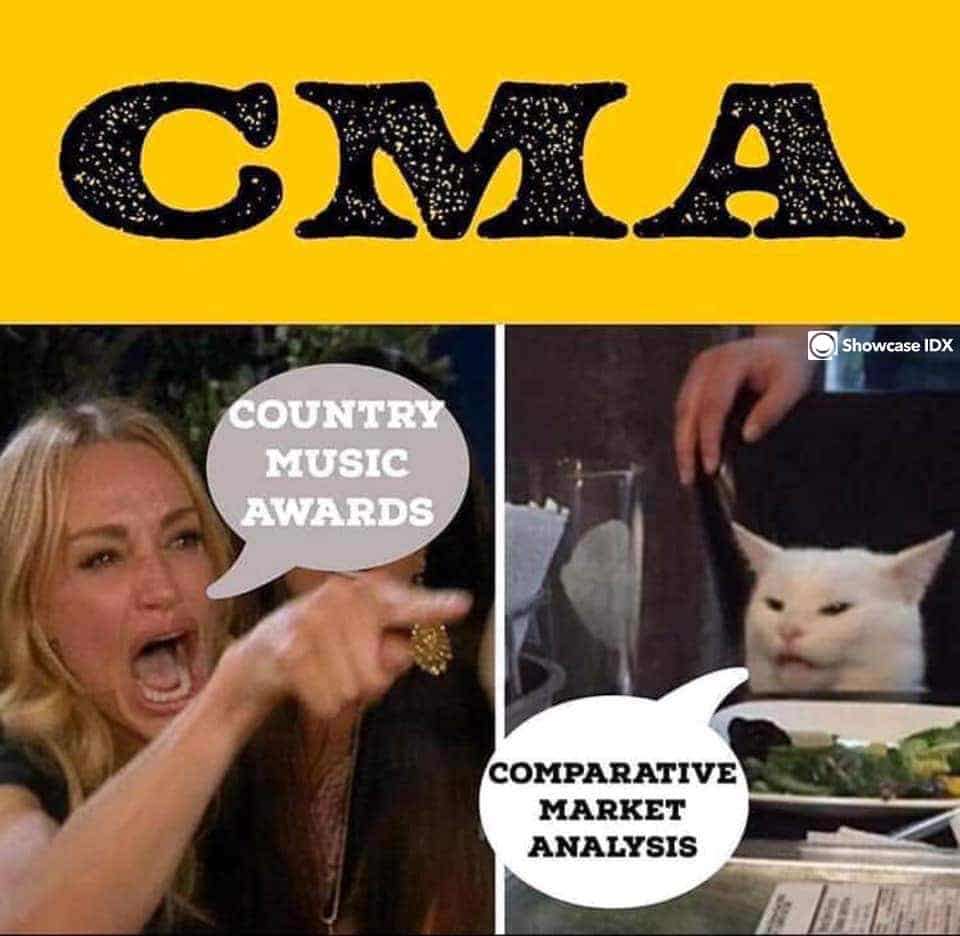 real estate meme - what does CMA mean - country music awards or comparative market analysis